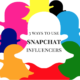 3 ways to use snapchat influencers